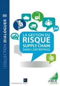 La gestion du risque supply chain dans l'entreprise Amrae